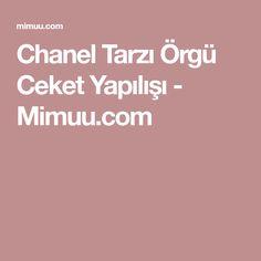 Chanel Tarzı Örgü Ceket Yapılışı - Mimuu.com