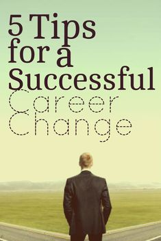 Tips to Successfully Make a Career Shift