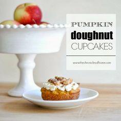 The Chronicles of Home: Pumpkin Doughnut Cupcakes