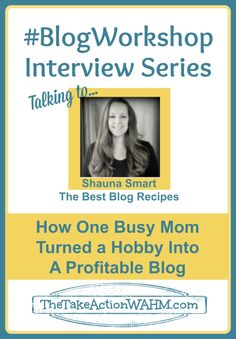 #BlogWorkshop: How One Busy Mom Turned Her Hobby into a Profitable Blog #blogging #wahm #blogtips http://thetakeactionwahm.com/blogworkshop-how-one-busy-mom-turned-her-hobby-into-a-profitable-blog/?utm_campaign=coschedule&utm_source=pinterest&utm_medium=Kelly%20The%20Take%20Action%20WAHM%20(The%20Take%20Action%20WAHM)&utm_content=%23BlogWorkshop%3A%20How%20One%20Busy%20Mom%20Turned%20Her%20Hobby%20into%20a%20Profitable%20Blog