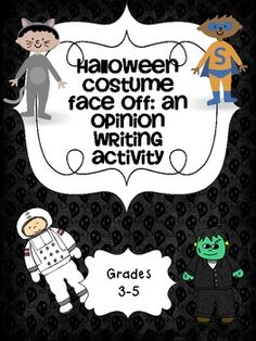 Super Fun Halloween Opinion Persuasive Writing Activity!