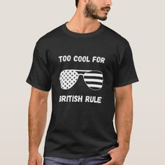 4Th Of July - Too Cool For British Rule - Flag Sun T-Shirt july 4th ideas, 4th of july cricut ideas, 4th of july dinner party #4thofJulycookies #4thofjulyrecipe #4thofjulysale, dried orange slices, yule decorations, scandinavian christmas Yule Decorations, Orange Slices, Scandinavian Christmas, Cricut Ideas, Tshirt Colors, 4th Of July, Fitness Models, British, Flag