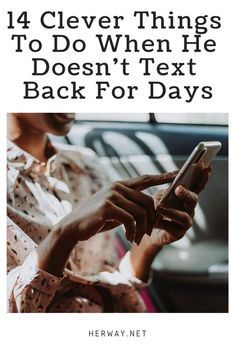 Here are 14 clever things to do when he doesn& text back for days. Read more to find out how to get him out of yo… in 2020 Make Him Miss You, Say I Love You, Healthy Relationship Tips, Relationship Advice, Dating Advice, Marriage Advice, Ignore Text, Text Me Back, Getting Over Him