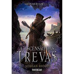 Livro - A Ascensão das Trevas - Coleção A Queda dos Reinos - Vol. 3