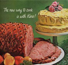 Karo Cake 'n Ham