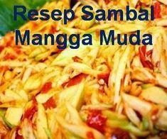 Resep sambal mangga muda. Kalau belum tahu akan nikmat n segarnya sambal mangga, Nah yuk kita kupas habis resep cara membuat sambal mangga muda - http://www.infooresep.com/2014/04/resep-sambal-mangga-muda.html