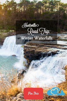 Huntsville Road Trip: Winter Waterfalls