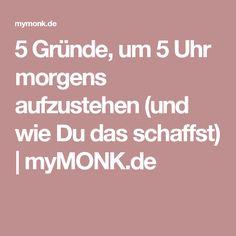 5 Gründe, um 5 Uhr morgens aufzustehen (und wie Du das schaffst) | myMONK.de