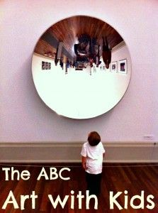 The ABC of Art with Kids - an article for those who want to explore more and do more Art with their children.