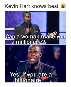 Funniest Memes - [Kevin Hart knows best...]