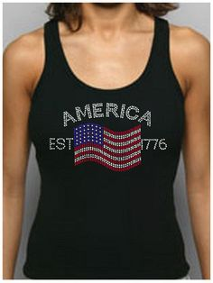 America Est 1776 Rhinestone Fitted Tank Tops/Shirts Patriotic USA 4th of July #AmericanApparel #SelectFromDropdown #Casual