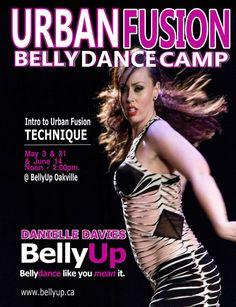 Urban Fusion Bellydance - an upcoming workshop with the amazing Danielle Davies now teaching at BellyUp. We love her style and great attitude! #gorg
