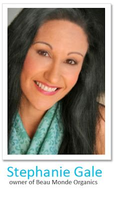 """it's great to """"BE"""" ®: The Beautiful World of Stephanie Gale, Owner of Beau Monde Organics  http://greatatbeing.blogspot.com/2013/04/the-beautiful-world-of-stephanie-gale.html#.UWv7Ud5gFUI.facebook"""