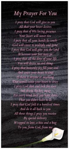 My Prayer For You - I've asked God to bless each one who reads this. He is so good!!!