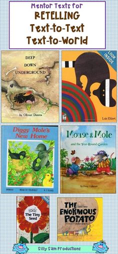 Retelling * Text-to-Text * Text-to-World Mentor Texts