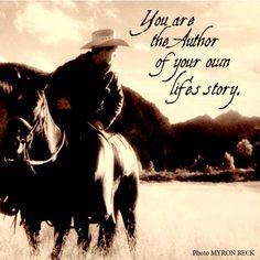 www.cowboyethics.org, Life Story, Cowboy Ethics, Cowboys, Cowgirls