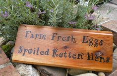Fresh Eggs Spoiled Hens Chicken Coop Sign by PoultryPlayground - by custom request