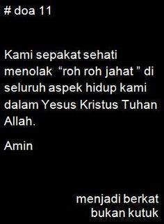 menolak roh roh jahat dalam Yesus Kristus Tuhan Allah. Amin