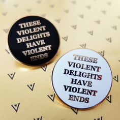 Image of These Violent Delights hard enamel pin (Shakespeare / West world)