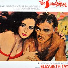 """Motion picture soundtrack album composed by Johnny Mandel from """"The Sandpiper: An Adult Love Story,"""" starring Liz Taylor and Richard Burton, their honeymoon film. Released in 1965 by Mercury Records."""
