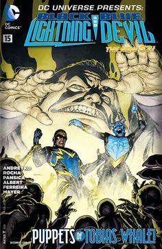 DC Universe Presents - Black Lightning and Blue Devil Mike Mignola, Buffy The Vampire Slayer, Anime Superhero, Comic Art Community, Black Comics, Fantasy Sword, Black Lightning, Blue Devil, Black Edition