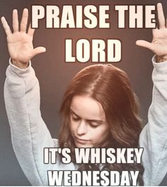 You don't need any excuses to drink whiskey, but you'll take them when you can. 13 Things You'll Only Understand If You Love Whiskey Whiskey Girl, Cigars And Whiskey, Whiskey Drinks, Scotch Whiskey, Irish Whiskey, Bourbon Quotes, Whiskey Quotes, Whiskey Meme, Beer Quotes
