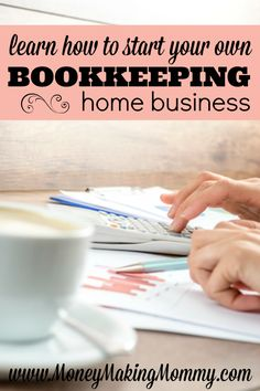 Learn to Start Your Own Bookkeeping Home Business