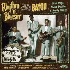 Various Artists - Rhythm 'n' Blusin' by the Bayou: Mad Dogs, Sweet Daddies & Pretty Babies (CD) I Need You Love, Band Pictures, I Call You, Rhythm And Blues, World Music, Pretty Baby, Various Artists, Vinyl Records, Lp Vinyl