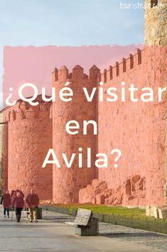 ¿que visitar en Ávila en 1 día? Cuales son las visitas imprescindibles. Donde ir de tapas por Avila Spain Travel, Madrid, 1, Tours, Movie Posters, Koh Tao, Inspiration, Blog, Spain