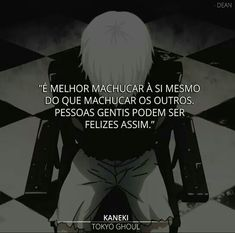Frases do Kaneki Anime Triste, Sad Texts, My Heart Hurts, I Am Sad, Sad Life, Anti Social, Kaneki, Bad Timing, Some Words