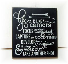 Life is like a camera... wood sign by woodsignsbypatti on Etsy