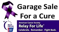 Garage Sale for a Cure #relayforlife