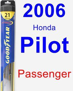 Passenger Wiper Blade for 2006 Honda Pilot - Hybrid