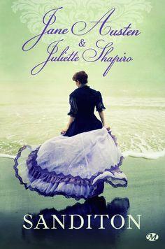 ✦ Sanditon de Jane Austen et Juliette Shapiro chez Milady ✦ Retrouvez la chronique de cette austenerie sur Jane Austen is my Wonderland ✦