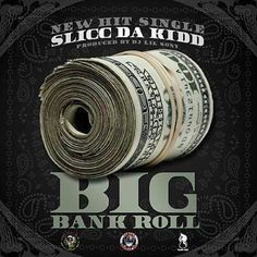 """It's official! North Carolina's very own Slicc Da Kidd has released his new hit single """"Big Bank Roll"""" on cdbaby.com! Produced by the one and only DJ Lil Sony, Slicc Da Kidd gives you endless energy with verses like, """"In the studio makin these hits/Yall ni@@a$ be lackin I die for this sh@t!"""" So make sure you go cop the new single and request it on your local radio stations, play it in your rides, ipods & iphones and just like him continue to get them BIG BANK ROLLS!!"""