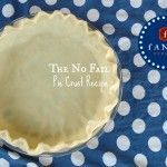 No Fail Pie Crust Recipe. Without shortening, just butter