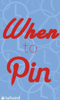 When to Pin