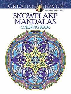 Just As Eachnbspsnowflake Is Unique These 31 Mandalas Offer Distinctive And Original Designs To Color The Circular Patterns Are Graced With Star Shaped