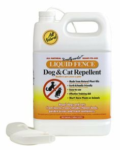 Liquid Fence 130 Dog and Cat Repellent, 1-Gallon Ready to Use by Liquid Fence. $18.91. Environmentally safe and biodegradable. Great training aid. Easy-to-use. Contains natural plant oils. Won't harm the animals and plants. Liquid Fence Dog and Cat Repellent keeps pets and strays away from areas they don't belong – lawns, flower beds and garden areas. Trees, shrubs and trash containers become spots to avoid, not visit. Use it as a safe and effective training ai...