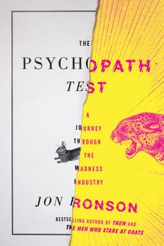 The Psychopath Test: A Journey Through the Madness Industry by Jon Ronson. Cover design by Matt Dorfman Creative Book Covers, Best Book Covers, Best Book Cover Design, Ebook Cover Design, Graphisches Design, Buch Design, Graphic Design, Split Design, Design Styles