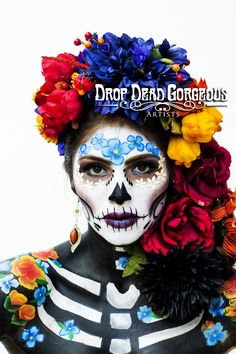 Day of the dead  Artist : Erika Magallanes  Drop_dead_gorgeousartist