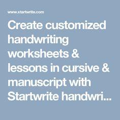 Create customized handwriting worksheets & lessons in cursive & manuscript with Startwrite handwriting software: Startwrite.com