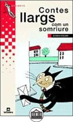 Contes llargs com un somriure (Grumets) de Gianni Rodari ✿ Libros infantiles y juveniles - (De 6 a 9 años) ✿