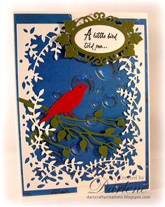Dar's Crafty Creations: A little bird told me . . .