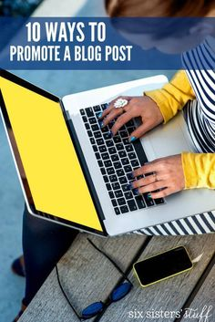 10 Ways to Promote Your Blog Posts