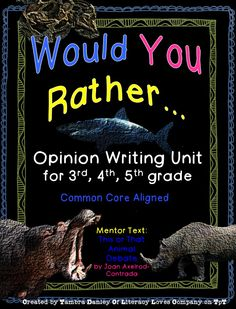 Would your students rather be chased by a rhino or a hippo? Would your students rather have a pet chimpanzee or python? These are just a couple of the intriguing questions your class will ponder during this complete 4-week opinion-writing unit! $