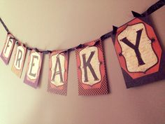 "Handcrafted ""Freaky"" Halloween Banner"