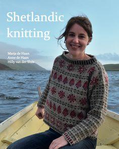 Shetland Sweater by Marja de Haan, Anne de Haan, Hilly van der Sluis Punto Fair Isle, Tejido Fair Isle, Motif Fair Isle, Fair Isle Pattern, Fair Isle Knitting Patterns, Knitting Designs, Knit Patterns, Knitting Projects, Stitch Patterns