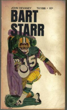Vintage 1970 Scholastic paperback covering the career of Green Bay Packers quarterback Bart Starr. by John Devaney. Good vintage condition with some aging. Green Bay Packers Quarterbacks, Packers Baby, Green Bay Packers Fans, Packers Football, Football Art, Vintage Football, Greenbay Packers, Bart Starr, Sports Art