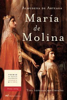 Premio de Novela Histórica Alfonso X El Sabio 2004 María de Molina